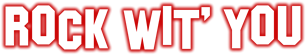 Rock Wit' You show logo